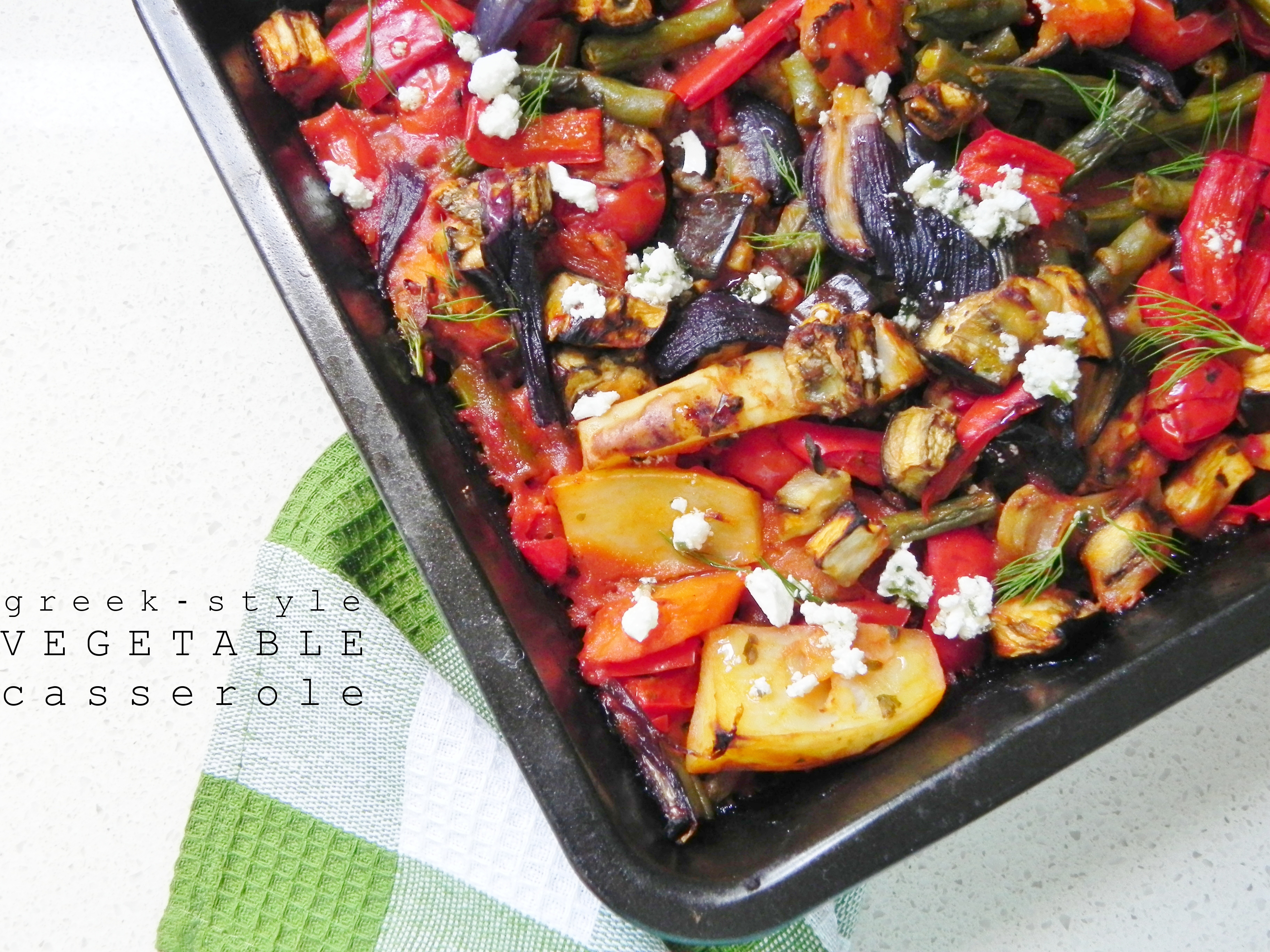 Greek-Style Vegetable Casserole | VORACIOUS VEGGIE